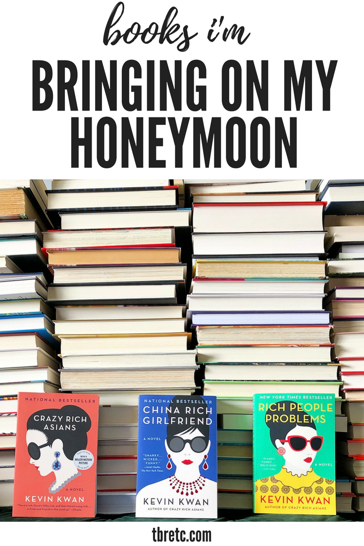 Books Im Bringing on my Honeymoon | TBR Etc.