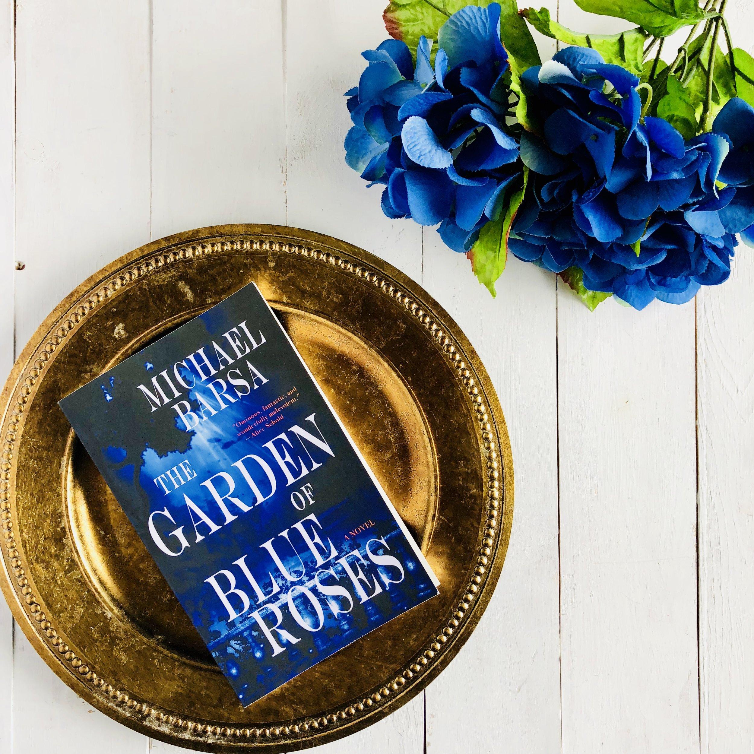 The Garden of Blue Roses Michael Barsa