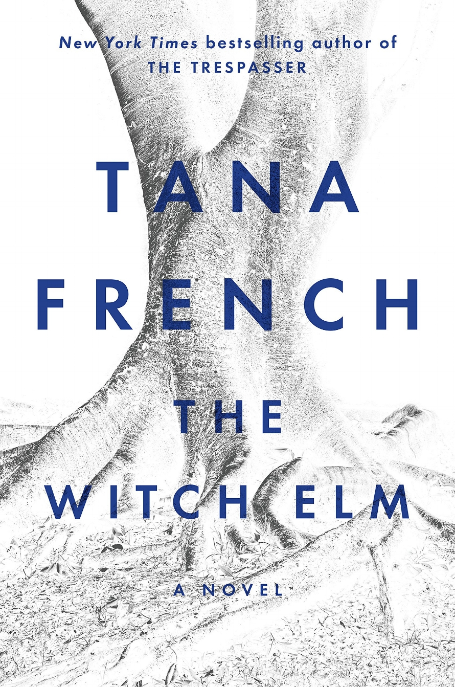 The Witch Elm | Tana French | TBR Etc