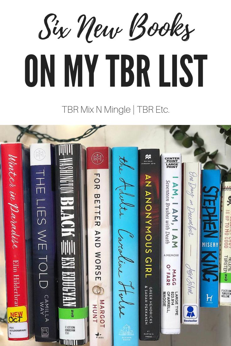 Six New Books on my TBR List | TBR Etc.