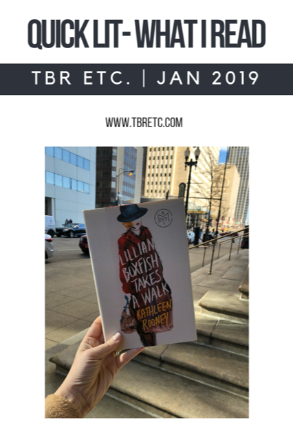 Quick Lit | What I Read for January 2019