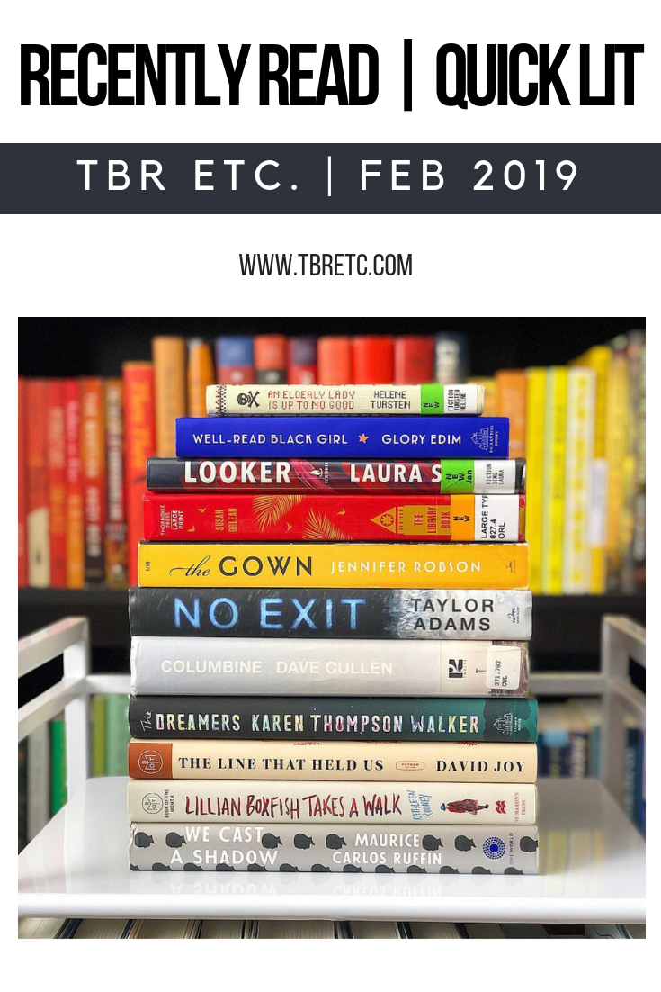Recently Read | Quick Lit | TBR Etc.