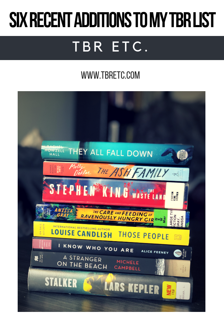 Six Recent Additions to my TBR List | April 2019 | TBR etc.
