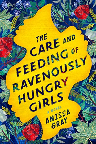 The Care and Feeding of Ravenously Hungry Girls  | TBR etc.