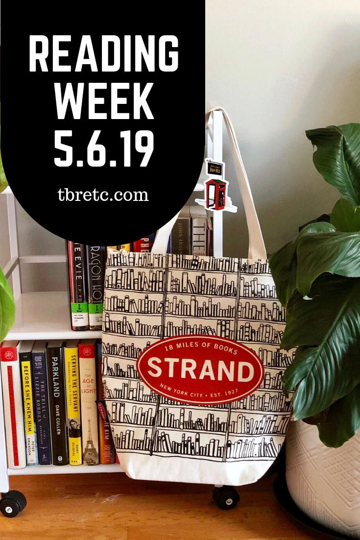 Reading Week 5.6.19 | TBR etc. #bookstoread