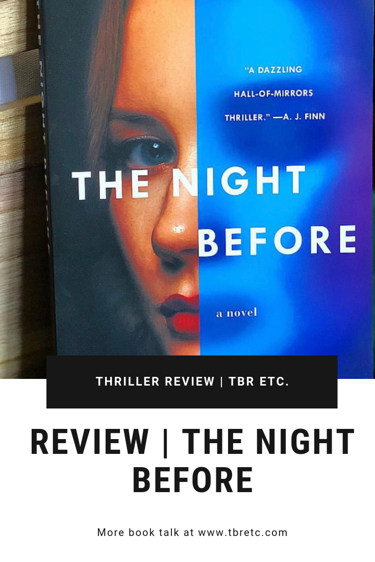 Review of The Night Before by Wendy Walker | TBR etc. | #thriller #bookreview