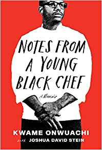 Notes From a Young Black Chef | TBR etc.