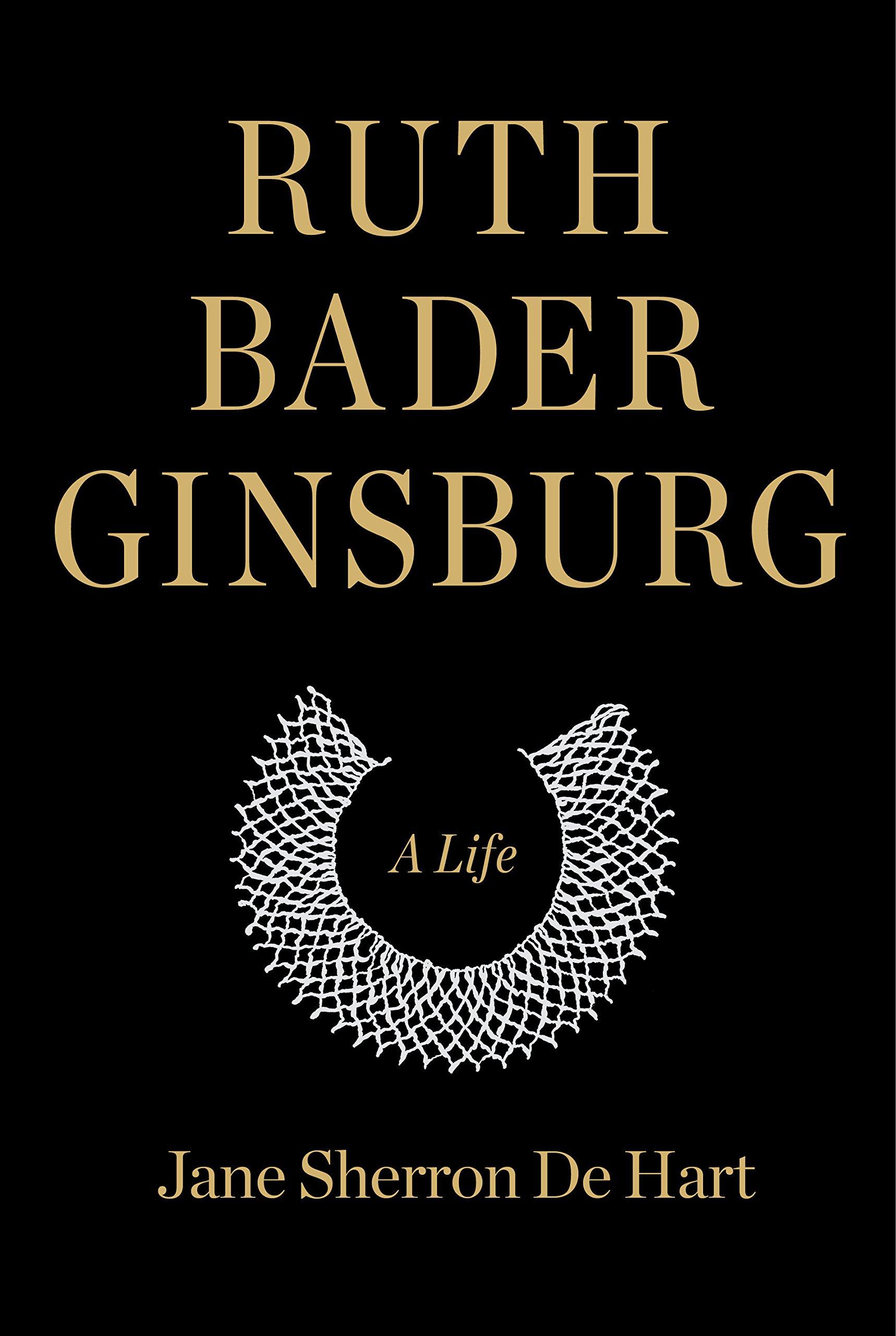 Ruth Bader Ginsberg: A Life | TBR etc.
