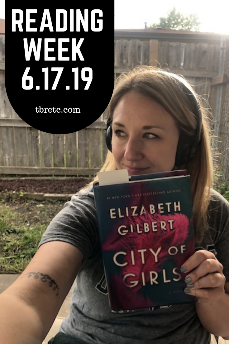 Reading Week 6.17.19 | TBR etc.