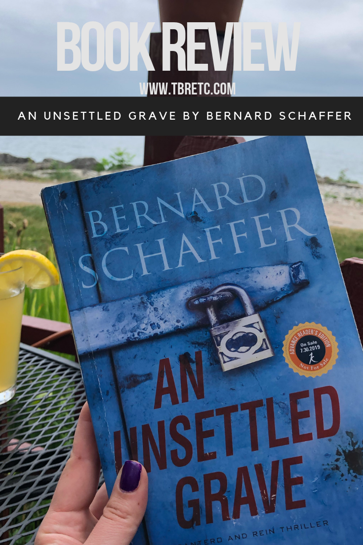Gritty, Authentic Police Procedural  | Review of An Unsettled Grave by Bernard Schaffer