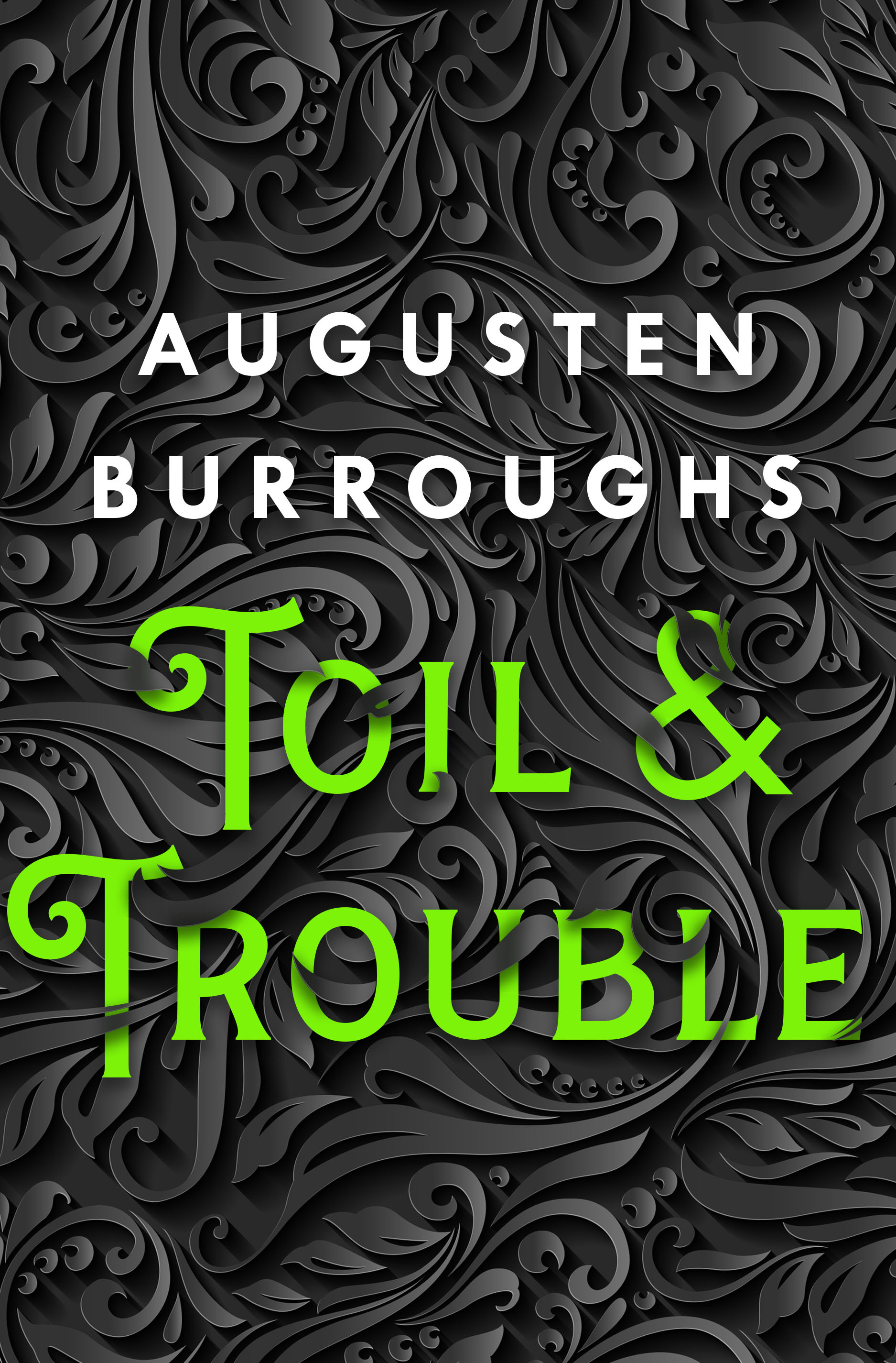 Toil & Trouble | TBR etc.