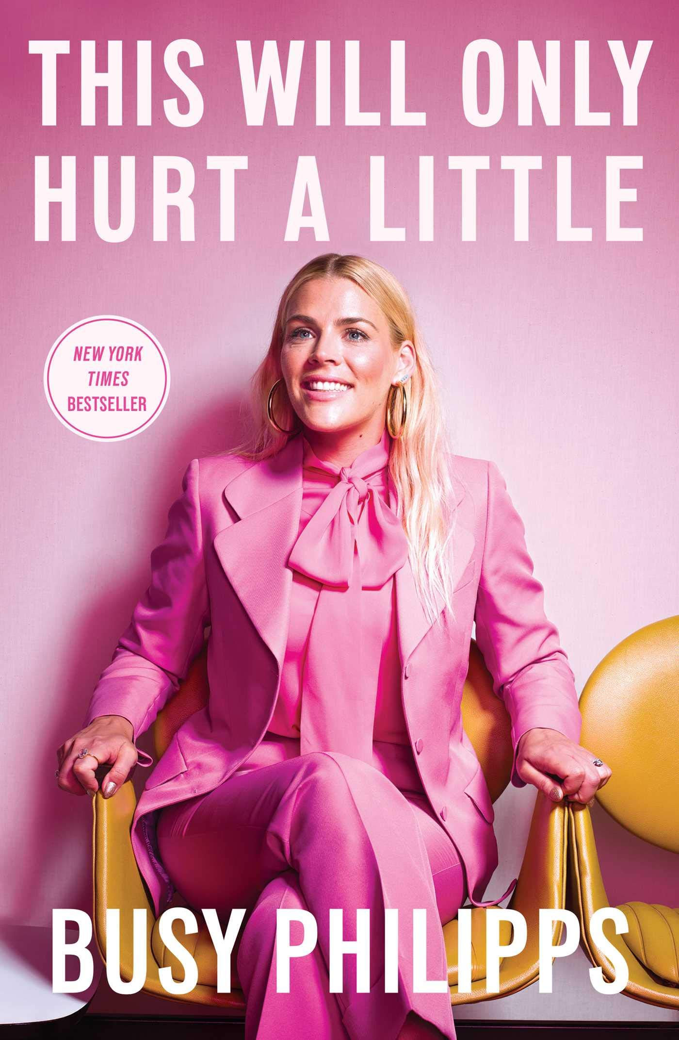 This Will Only Hurt a Little | Busy Philipps | TBR etc.