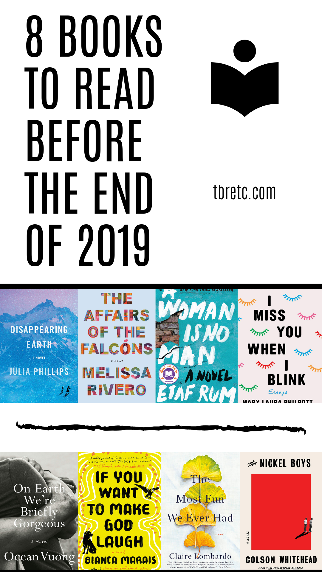 Eight Books to Read Before the End of 2019   TBR etc.   What will be the best books of 2019?