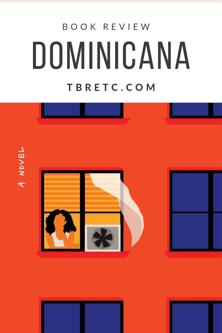 Review of Dominicana by Angie Cruz   An #ownvoices immigrant story set in 1960s New York City #BookReview #DominicanaTheNovel