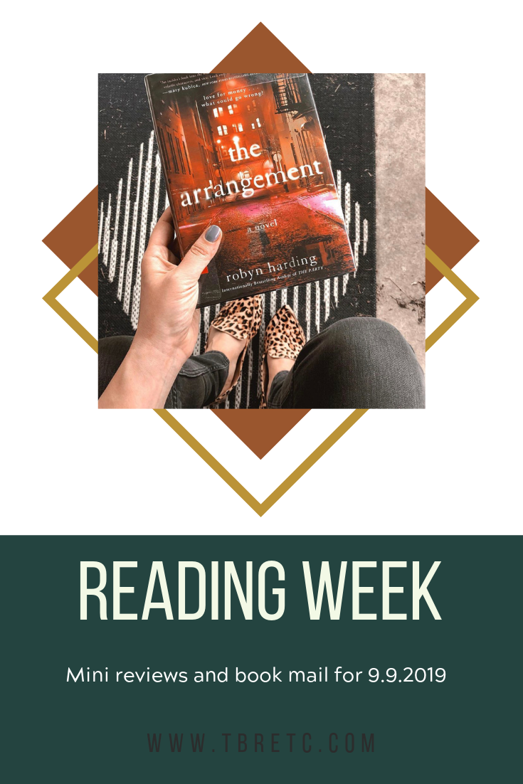 Reading Week for 9.9.19 | Mini Book Reviews, Upcoming Reading Plans, and Book Mail!