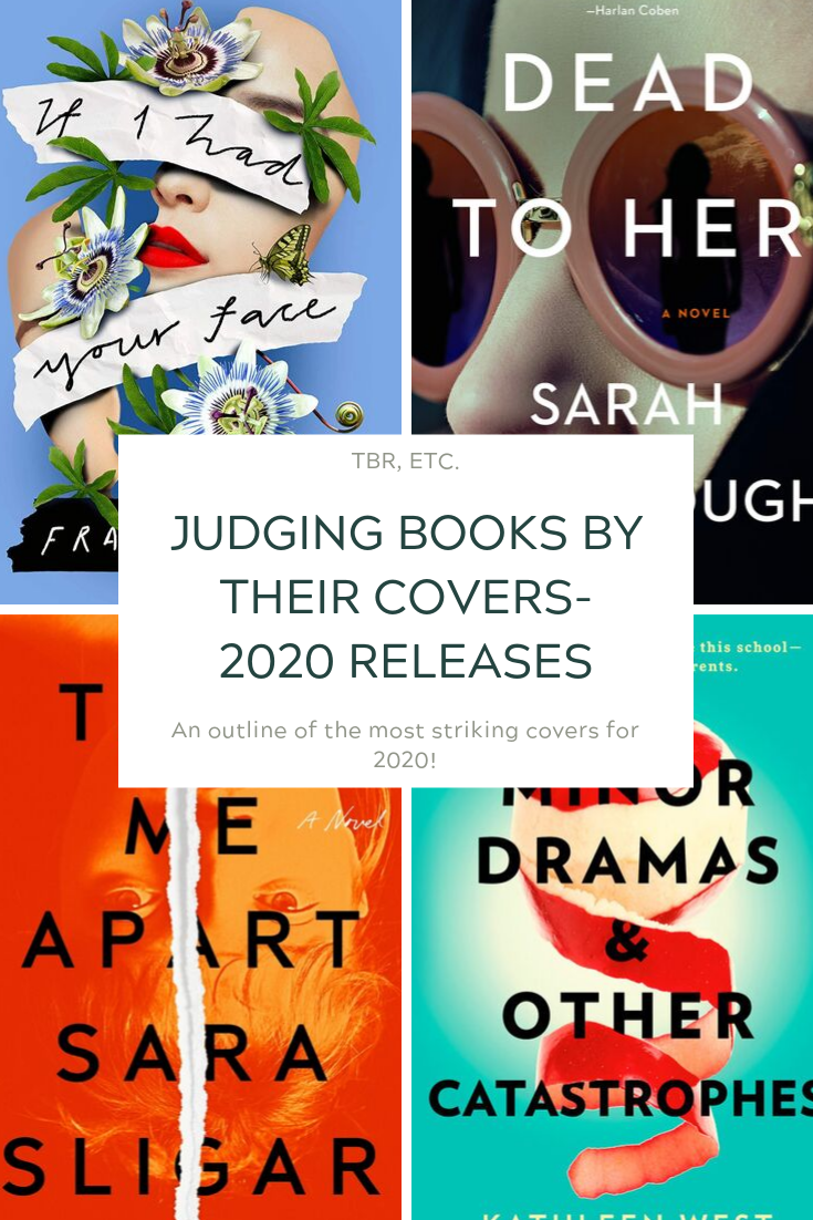 Judging Books By Their Covers- 2020 Releases!