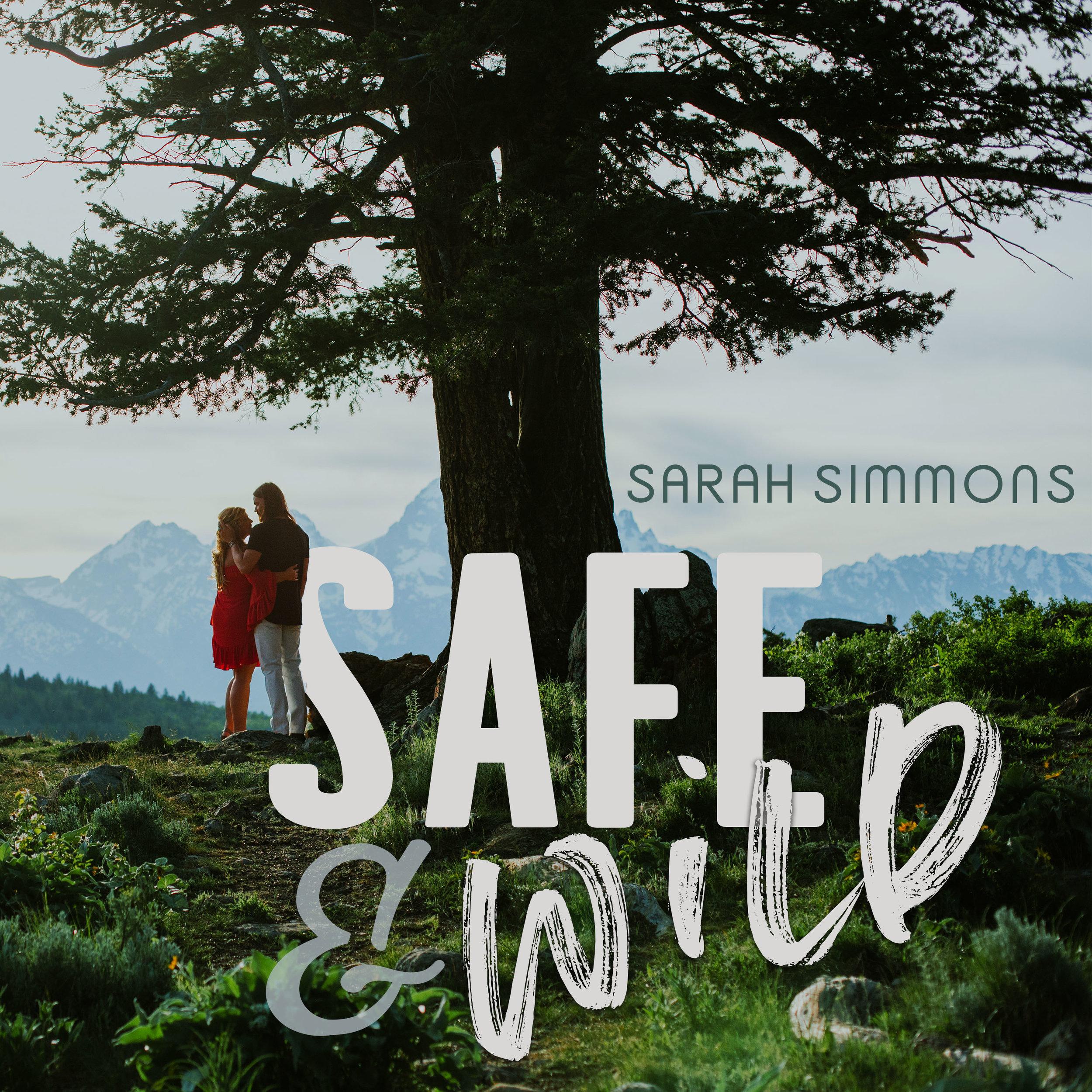 SARAHSIMMONS_SAFEANDWILD_SINGLEART.jpg