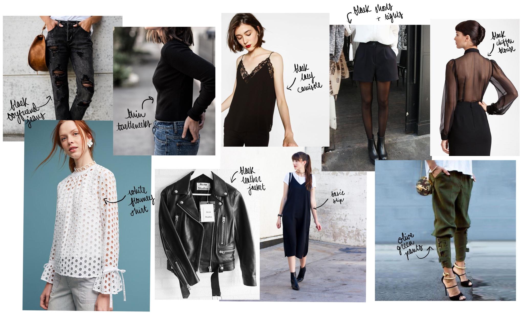 Images via respective links:    black jeans   ,    turtlenecks   ,    white shirt   ,    slip dress   ,    black shorts   ,    tights   ,    olive pants   ,    leather jacket   ,    black blouse   ,    black camisole   .