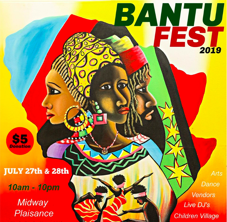 Bantu Fest (July 27 & 28) - A festival celebrating over 30 different countries with cultural art, music, and food.Image via