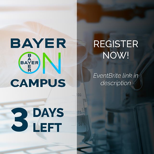 The clock is ticking! Seats are almost full!  Open to ALL undergraduate and graduate students!  Get a chance to meet industry professionals and learn more about Bayer as a world leader in pharmaceutical production and research. *Registration link is in the description*