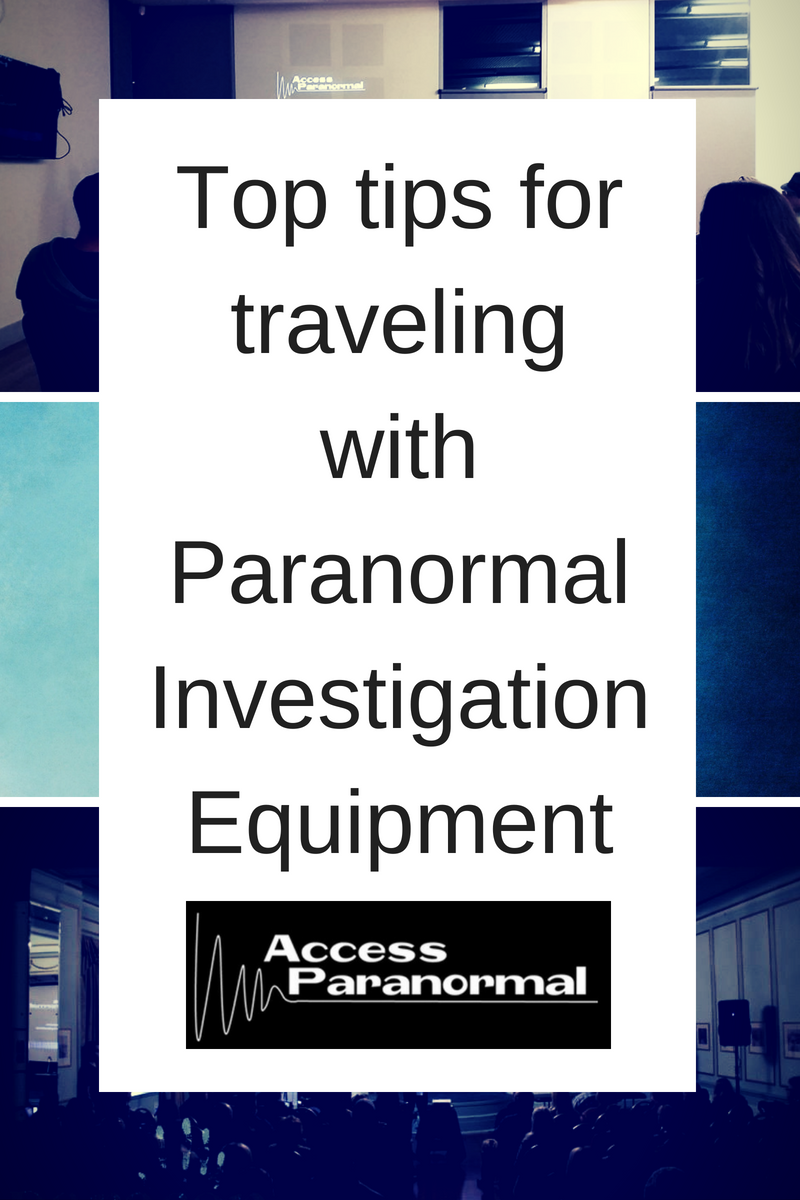 Top tips for traveling with paranormal investigation equipment.png