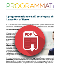 22 ottobre 2018  Programmatic - Il caso Out of Home
