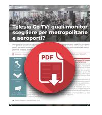 1 Gennaio 2019  Telesia Go Tv: quali monitor scegliere per metropolitane e aeroporti