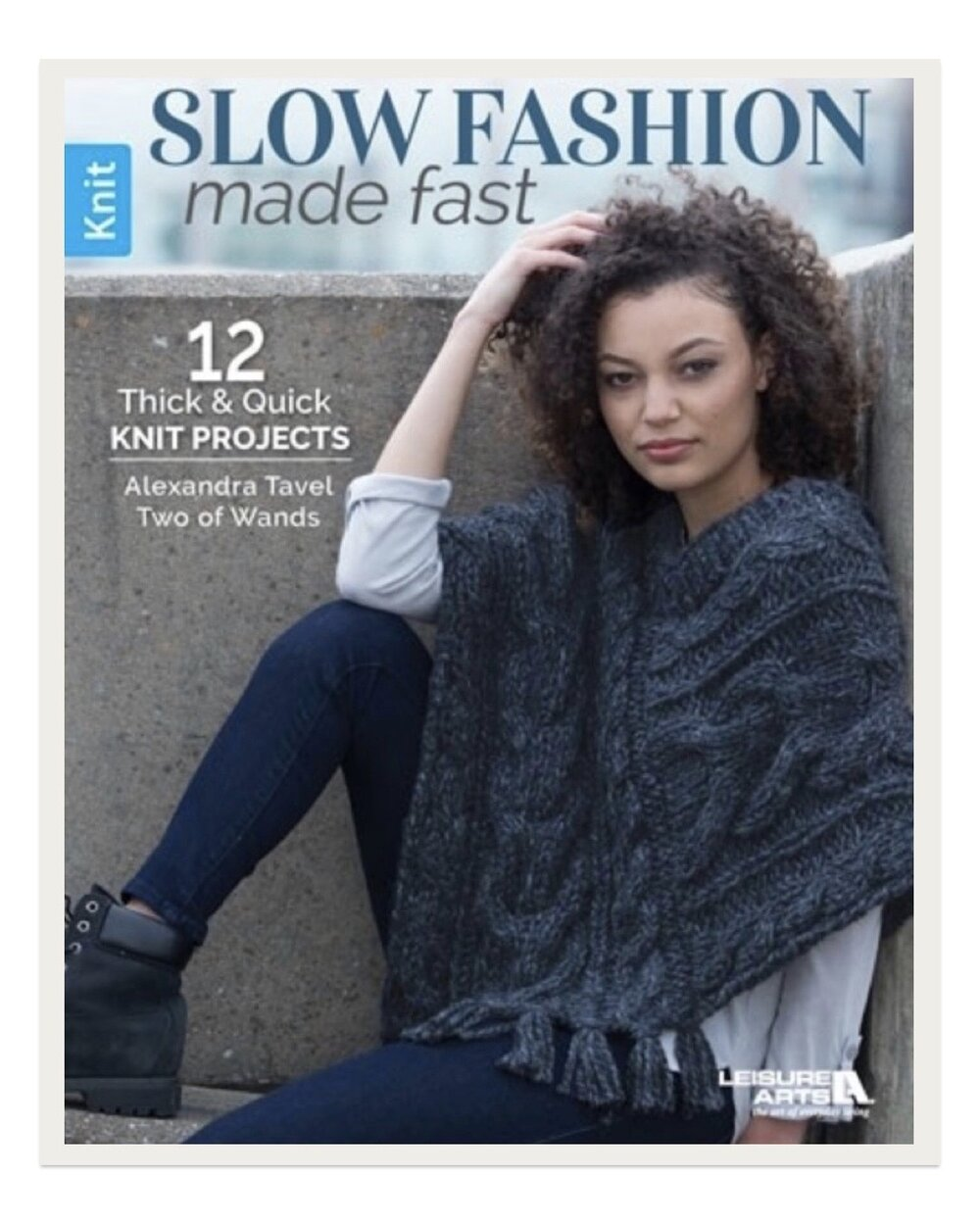 I designed all of the pieces in this new Leisure Arts knitting pattern book available exclusively on their site as a downloadable PDF and at select JoAnn stores in book form. The 12 items are all fashion-forward and made with Lion Brand Wool-Ease Thick & Quick for satisfyingly quick knit projects.