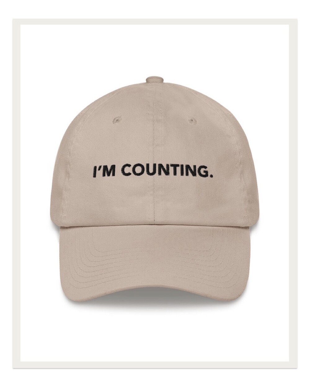 According to manrepeller.com baseball caps are the new t-shirts, and I couldn't agree more. The I'm Counting hat will ward off unnecessary comments and questions from husbands, children, and strangers alike. Sport it at home or in public for the ultimate maker experience.