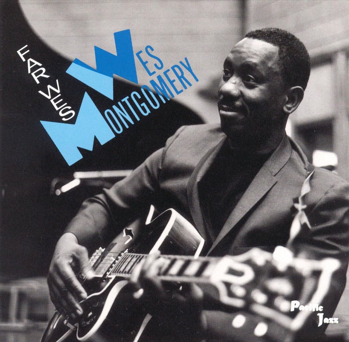 """Wes Montgomery, """"Far Wes"""""""