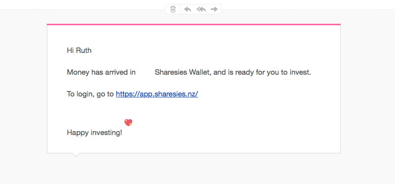 Email from Sharesies letting me know money has arrived in her wallet.