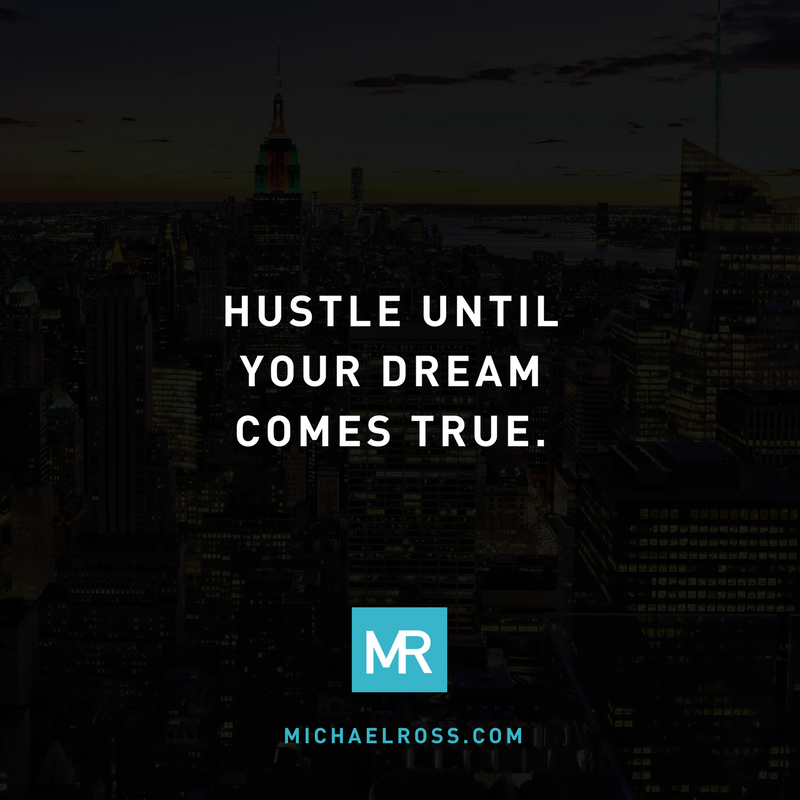 HUSTLE UNTILYOUR DREAMCOMES TRUE!.png