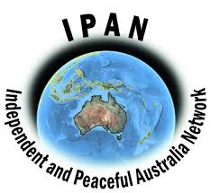 Independent and Peaceful Australia Network (IPAN),