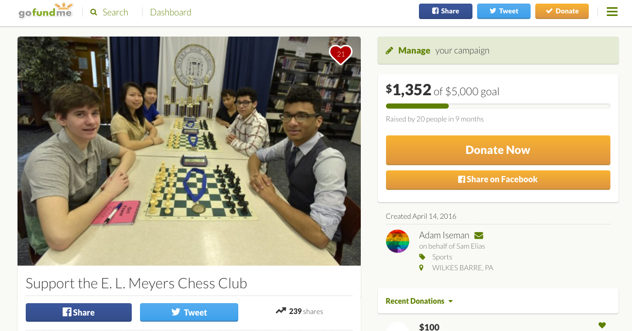 I made a GoFundMe to help support the Chess Club that I played on in high school.