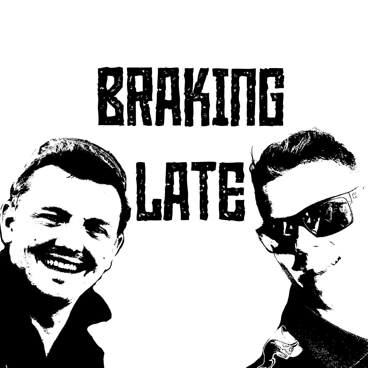 Braking late artwork.jpg