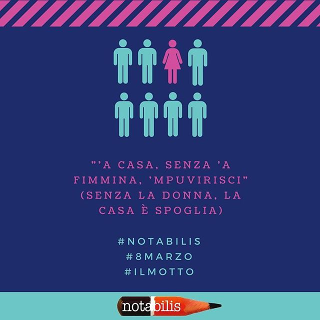 """#womensday is equality, freedom of choice and fight for all women rights. In a world full of injustice and abuses, #girlspower can change the world! #ilmotto """"Without a woman the house is bare""""  #notabilis #8marzo #festadelledonne #heforshe #women #fightforwomen #girlpower #freedomofchoice #motherandworker #pinktax #bewoman #womenrights #persone #fatti #eventi #degnidinota #insicilia"""