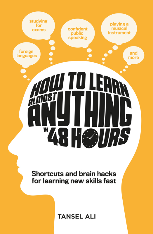 """HOW TO LEARN ALMOST ANYTHING IN 48 HOURS - Four-time Australian Memory Champion Tansel Ali reveals the secret to learning new skills fast—easy-to-learn memory strategies, including mind mapping, visualization techniques, and mnemonic devices. If you'd like to study for exams efficiently, speak a foreign language, memorize a speech, learn to play a new musical instrument, or improve your general knowledge, memory-training expert Tansel shows you how to do it quickly and effectively with the aid of a few memory tricks. Packed with practical exercises for honing memory and training your brain to learn well and learn fast, this is the ultimate book for sharpening your mind and expand your knowledge.""""..The Future Of Learning Is Here!""""- Nolan Bushnell, Founder Atari"""