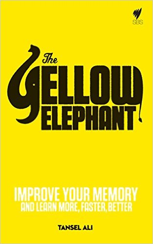 THE YELLOW ELEPHANT - This book is a guide to improving your memory more effectively and shows how four simple but powerful memory techniques can be learnt to train your brain for better recall and applied for success in education and study, business, performance and the arts and general brain health.In The Yellow Elephant, four-time Australian Memory Champion, Tansel Ali, shows you the steps that made his very ordinary memory into a champion memory. The easy to follow plan explains how the brain remembers and therefore how to trigger it effectively. Practical exercises demonstrate how the techniques work and build your memory skills quickly. A sharper memory using Tansel's techniques will enable you to learn faster, speed read and remember more, reduce stress, save time, manage information overload, increase concentration and focus.