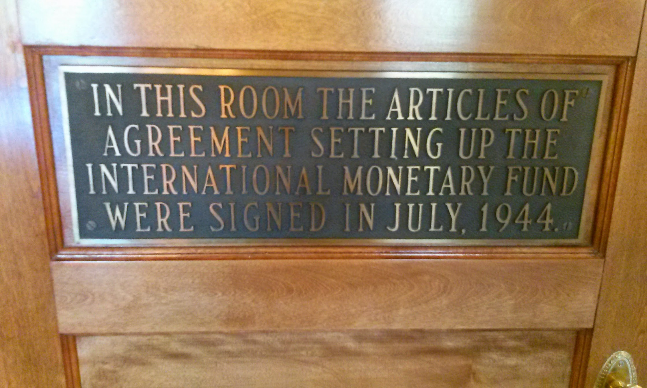 Plaque inside Mount Washington Hotel commemorating the establishment of the International Monetary Fund in 1944. The World Bank was also established within those meetings.  by  Barry Livingstone