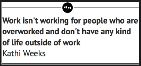 kathi weeks book quote.png