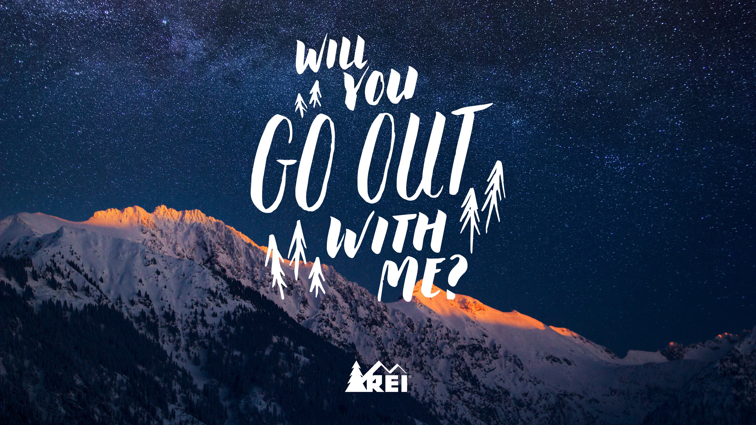 REI | Will You Go Out With Me