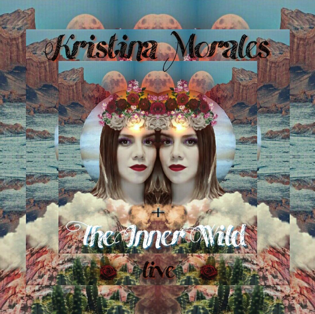 Kristina Morales & the Inner Wild /   Live EP