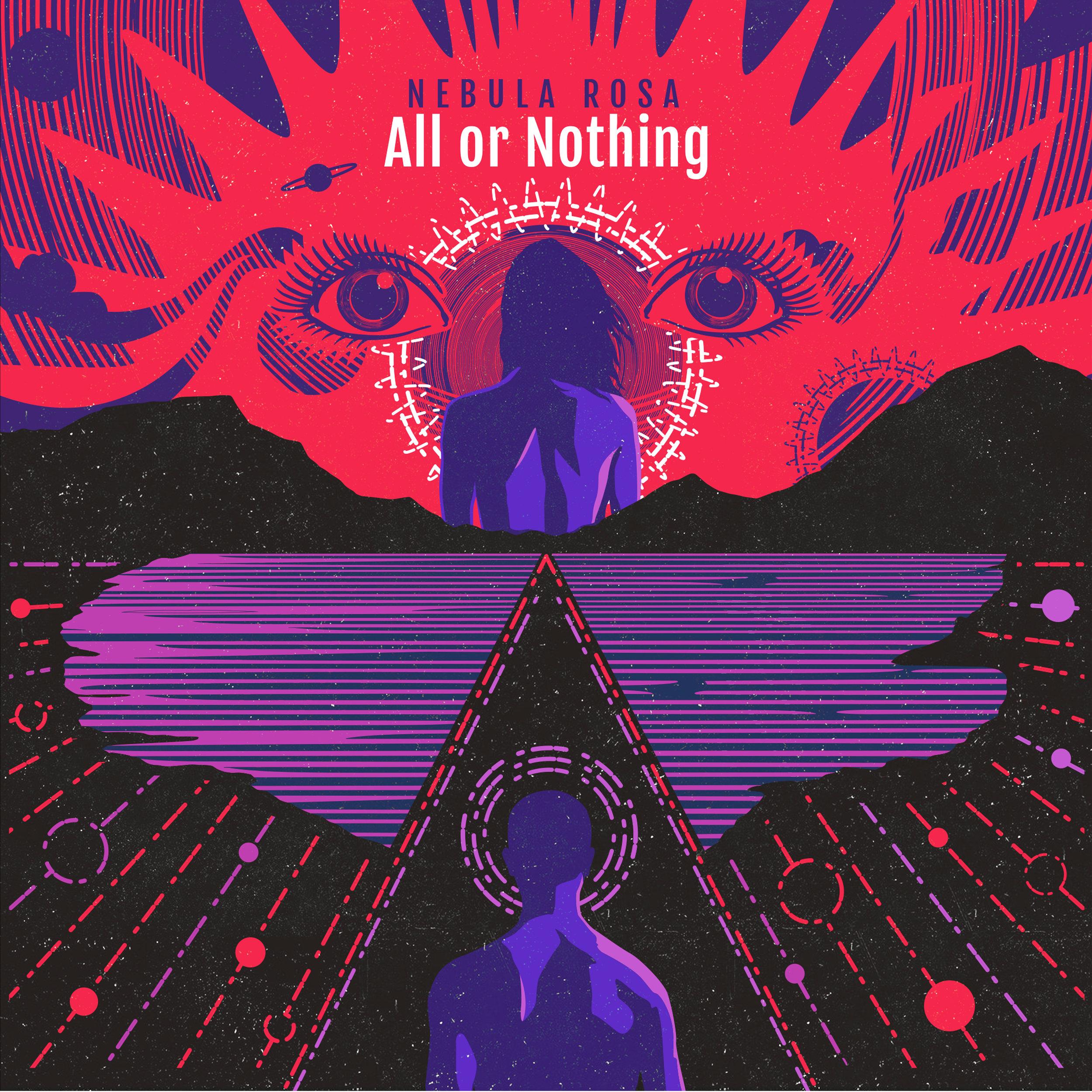 """Nebula Rosa  - """"All or Nothing"""" single"""