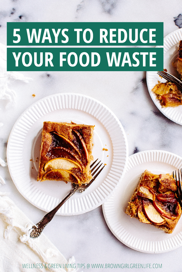 5 Ways to Reduce Your Food Waste | Brown Girl Green Life Blog || Word on the streets is food waste is a huge contributor to global warming. In the US, we throw away 40% of the food that's produced and only 5% of that food waste is composted. Most of it ends up in the land fill where it rots and releases methane, a harmful greenhouse gas that's up to 84 times more potent than carbon dioxide, into the atmosphere. We can do better. Click through to read my tips for reducing your food waste. #zerowaste #foodwaste #sustainablehome