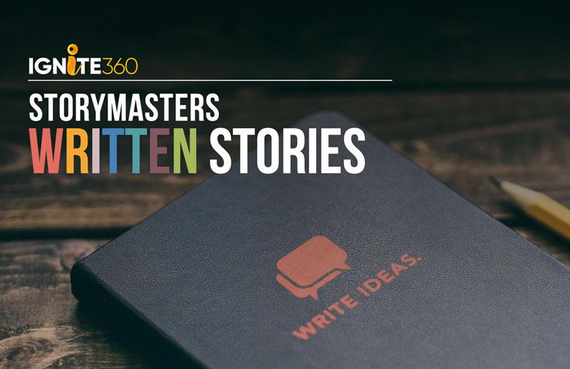 Ignite360_Storymasters_writtenstories.jpg