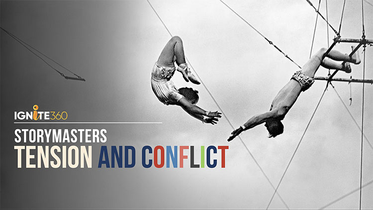 Ignite360-storymasters-tension-conflict.jpg