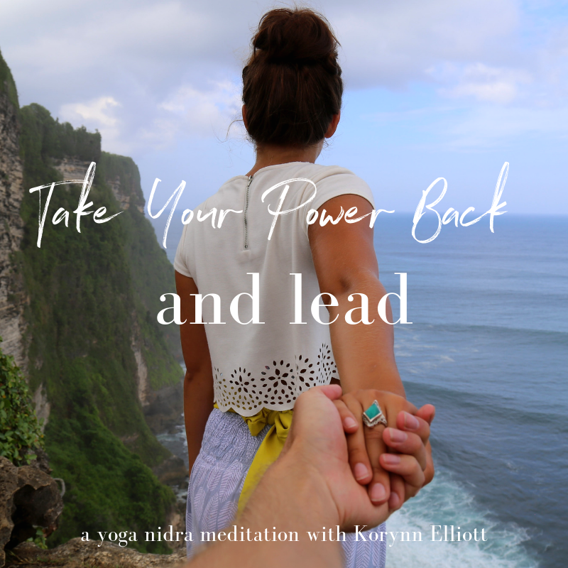Available Now :  Download  and practice this yoga nidra meditation to heal patterns of giving your power away, take your power back from where you might have given it away before, and step into  your  feminine leadership.