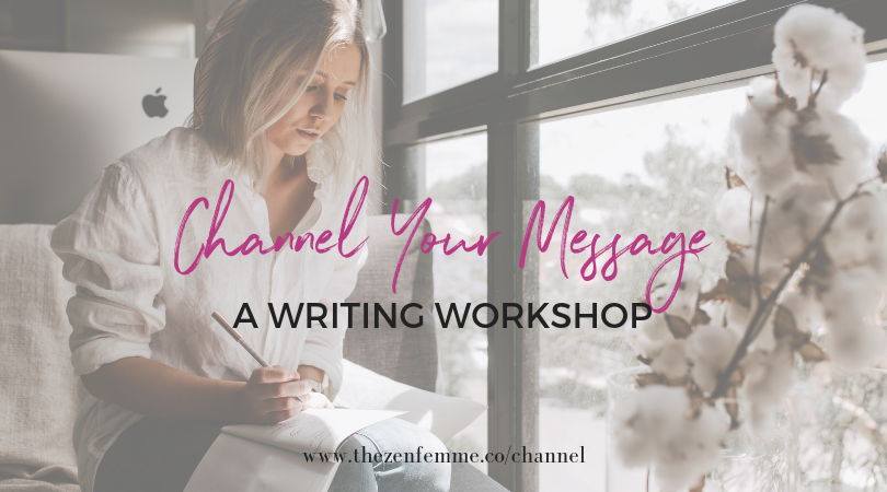 I'm hosting a workshop! Learn how to discover and write your message from soul through Channel Writing.  This is for the rule breakers, the healers, the entrepreneurs, writers AND non-writers who want to learn how to channel what they're meant to hear and/or share authentically (and in a way that feels way more soulful and fun).