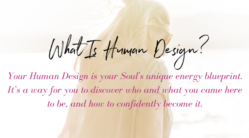 What is Human Design | The Zen Femme