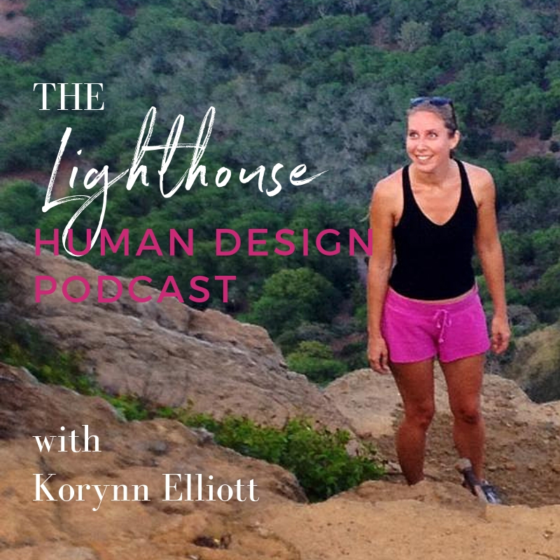 The Lighthouse: Human Design Podcast with The Zen Femme